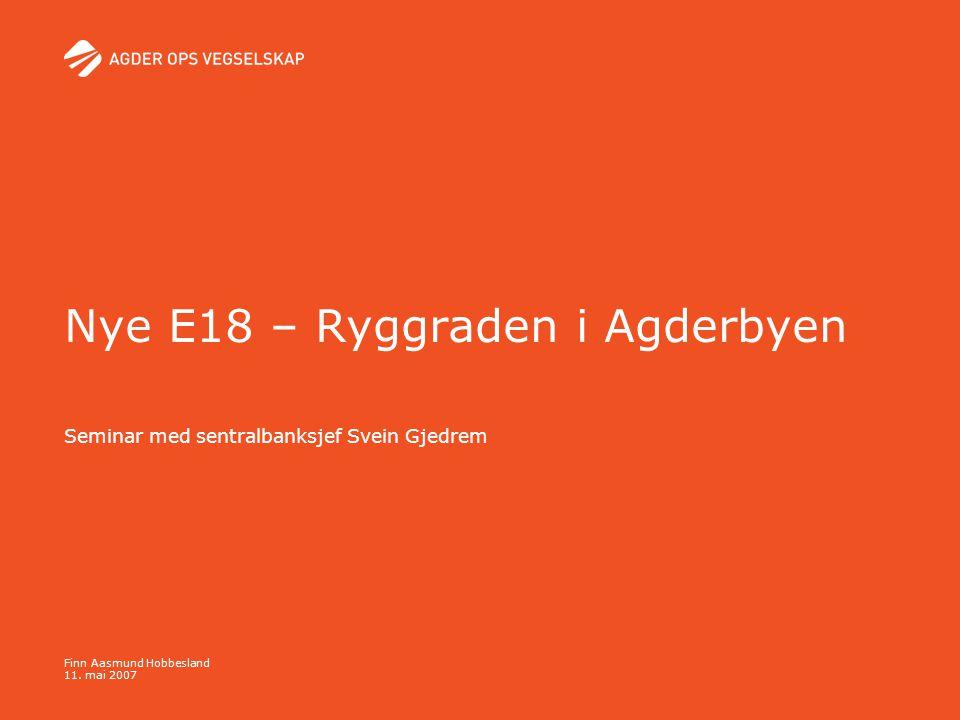 Nye E18 – Ryggraden i Agderbyen