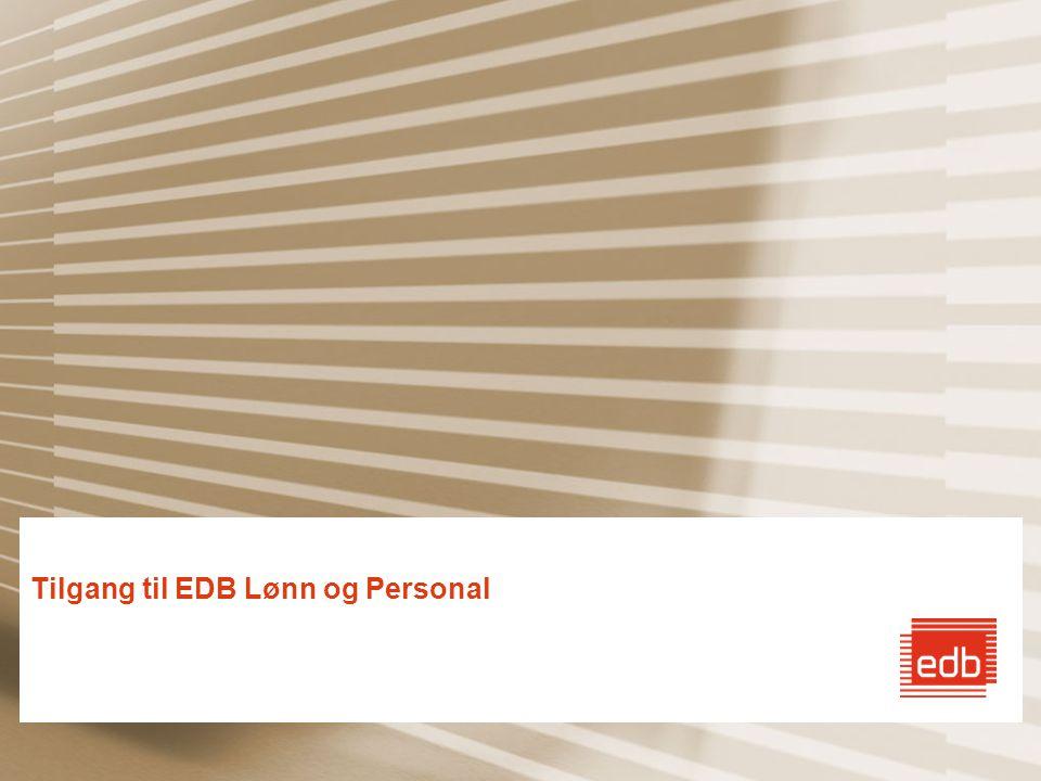 Tilgang til EDB Lønn og Personal