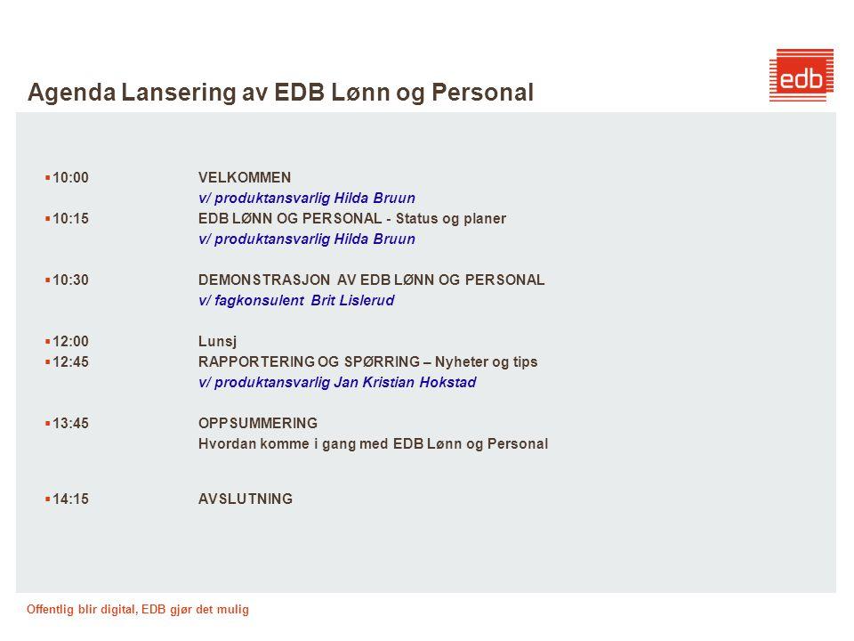 Agenda Lansering av EDB Lønn og Personal