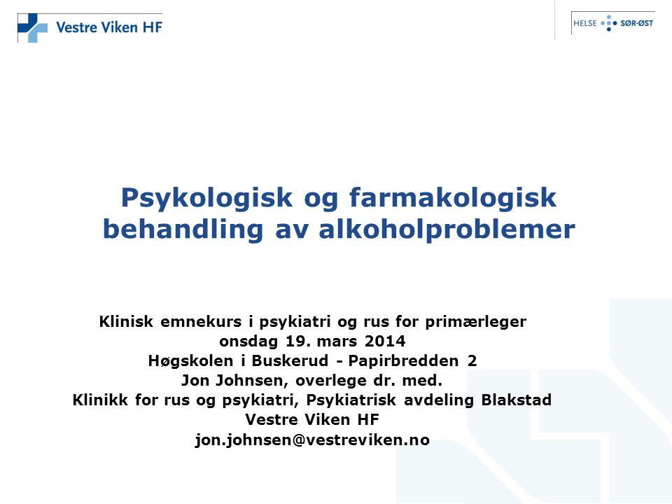 Psykologisk og farmakologisk behandling av alkoholproblemer