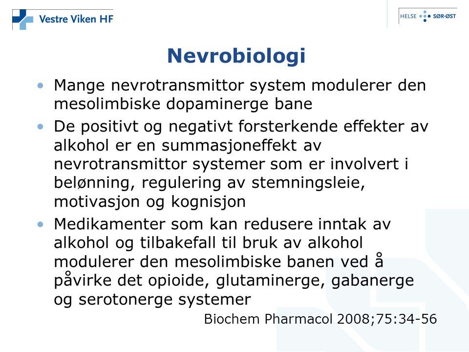 Nevrobiologi Mange nevrotransmittor system modulerer den mesolimbiske dopaminerge bane.