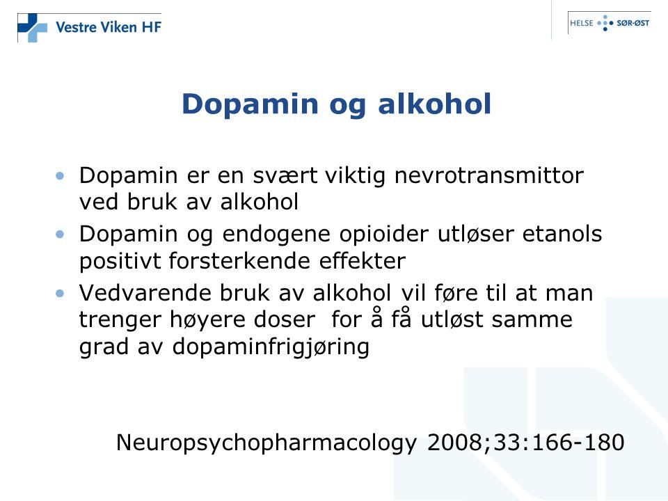 Dopamin og alkohol Dopamin er en svært viktig nevrotransmittor ved bruk av alkohol.
