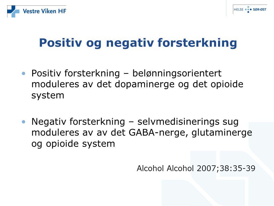 Positiv og negativ forsterkning