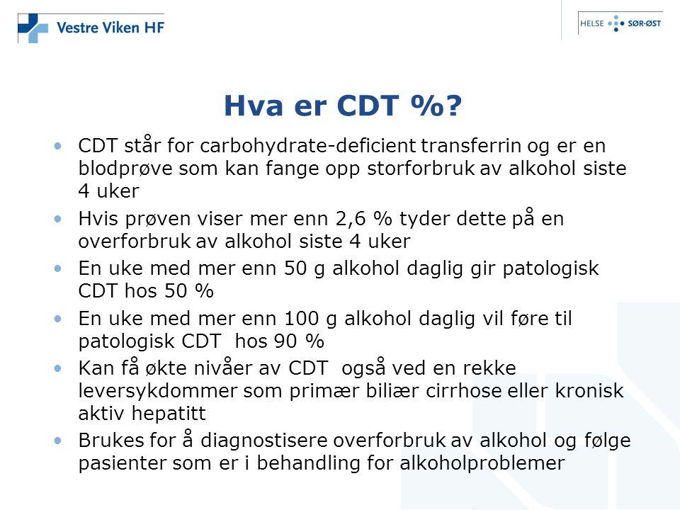 Hva er CDT % CDT står for carbohydrate-deficient transferrin og er en blodprøve som kan fange opp storforbruk av alkohol siste 4 uker.