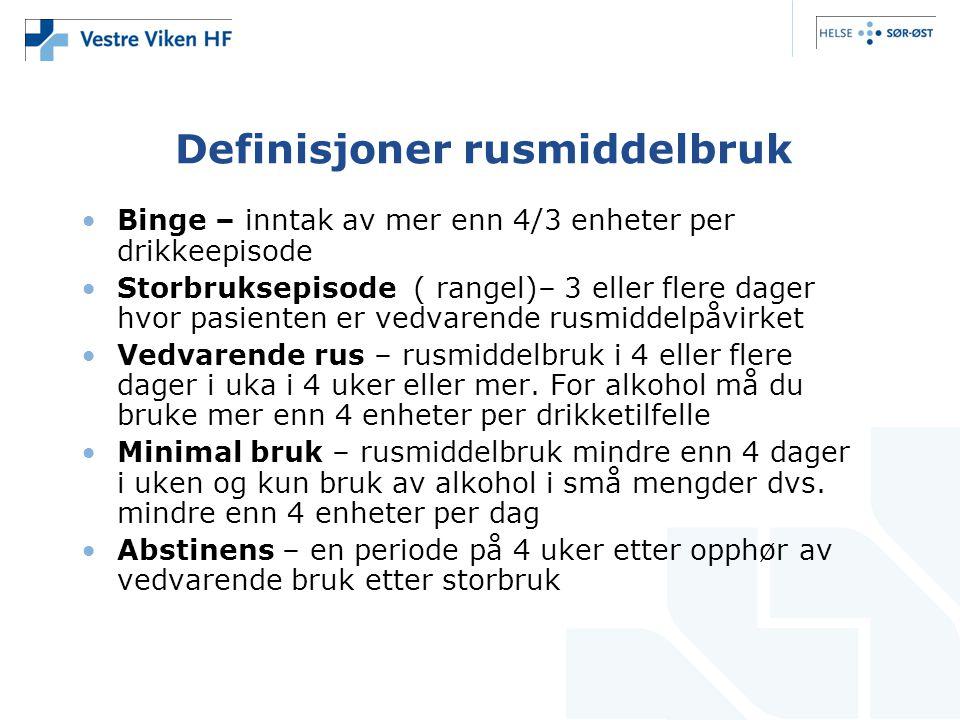 Definisjoner rusmiddelbruk