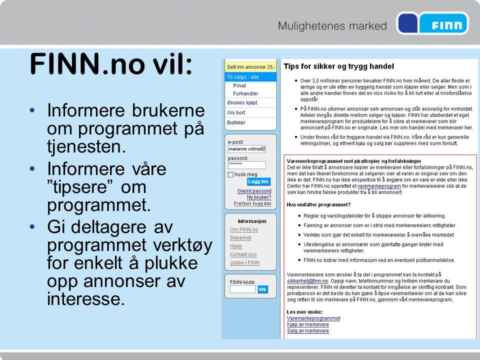 FINN.no vil: Informere brukerne om programmet på tjenesten.
