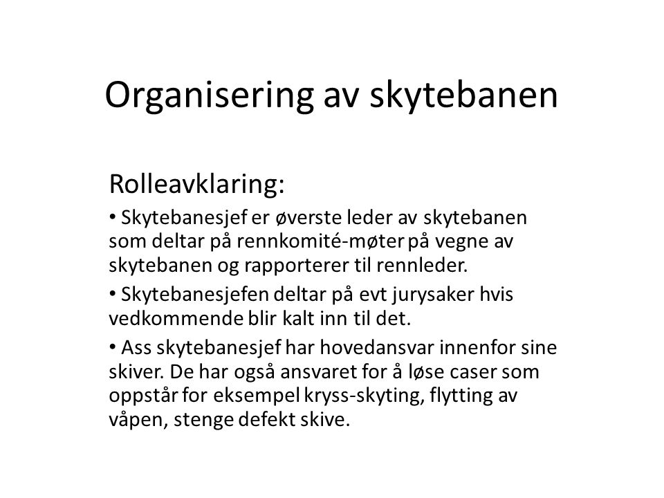 Organisering av skytebanen