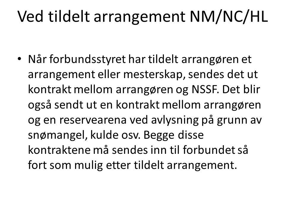 Ved tildelt arrangement NM/NC/HL