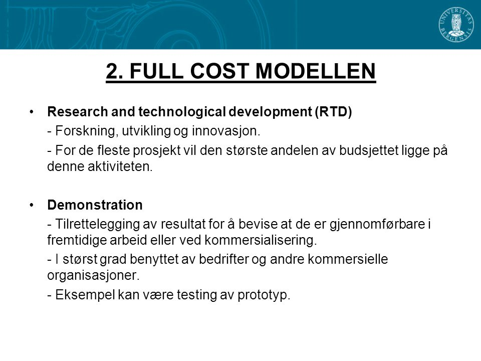 2. FULL COST MODELLEN Research and technological development (RTD)