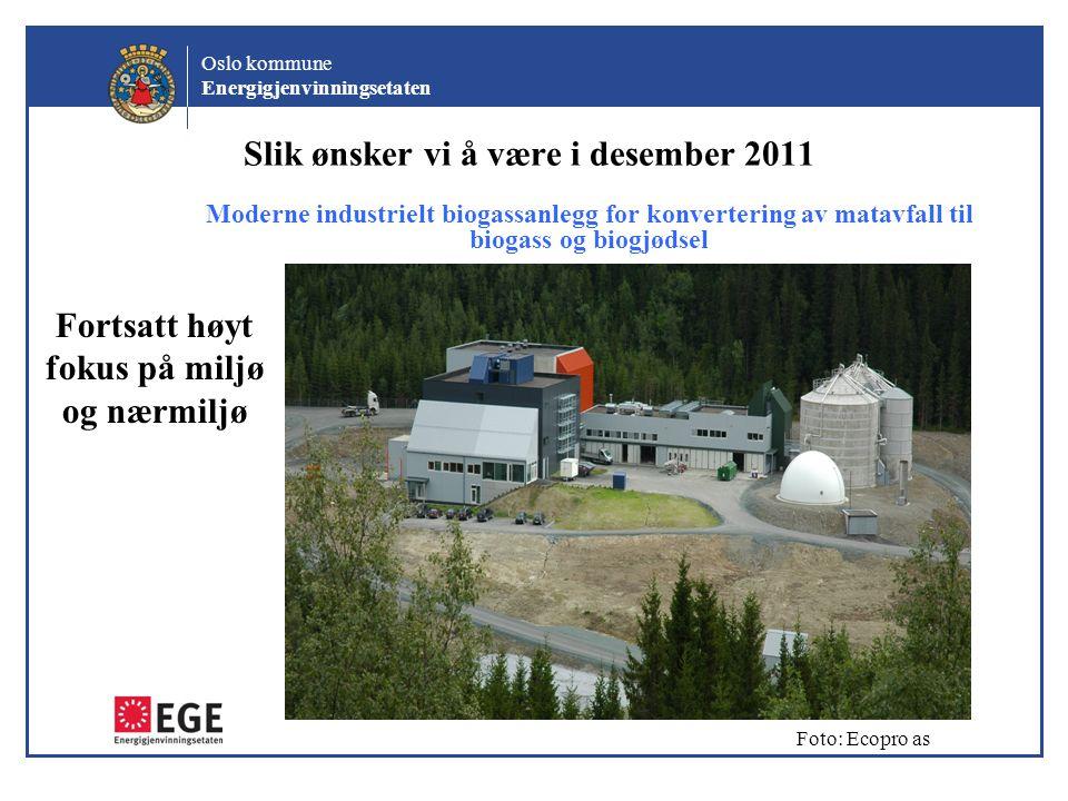 Slik ønsker vi å være i desember 2011