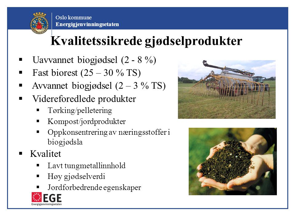Kvalitetssikrede gjødselprodukter