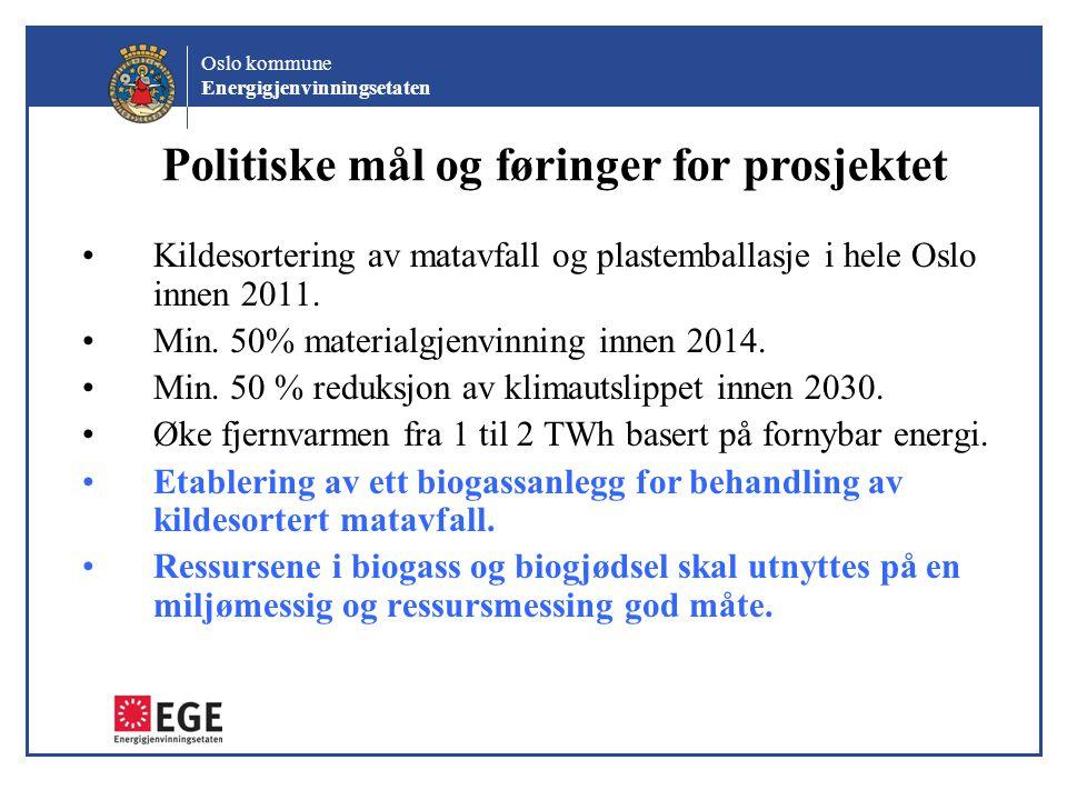 Politiske mål og føringer for prosjektet