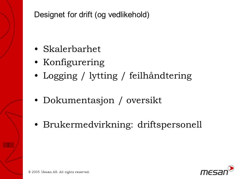 Designet for drift (og vedlikehold)