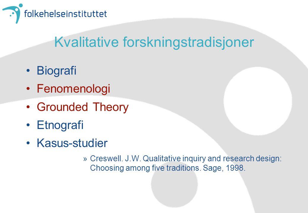 Kvalitative forskningstradisjoner