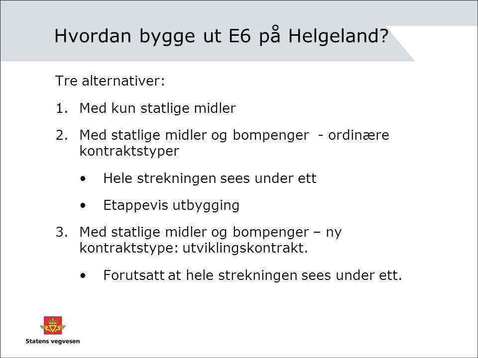 Hvordan bygge ut E6 på Helgeland