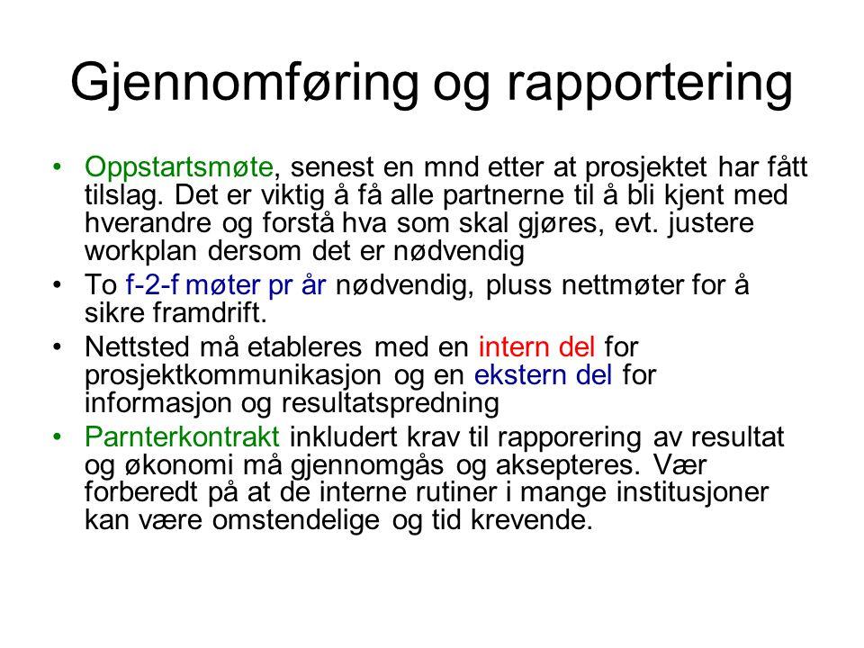 Gjennomføring og rapportering
