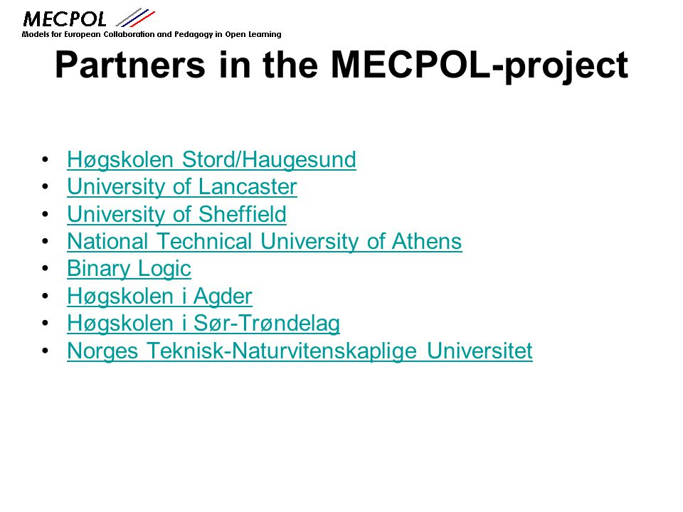 Partners in the MECPOL-project