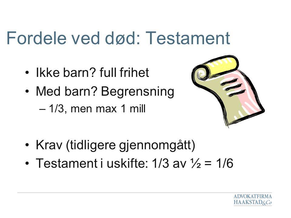 Fordele ved død: Testament