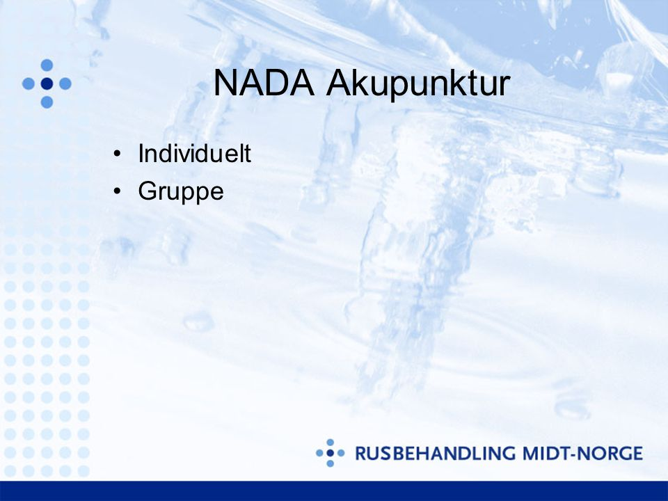 NADA Akupunktur Individuelt Gruppe