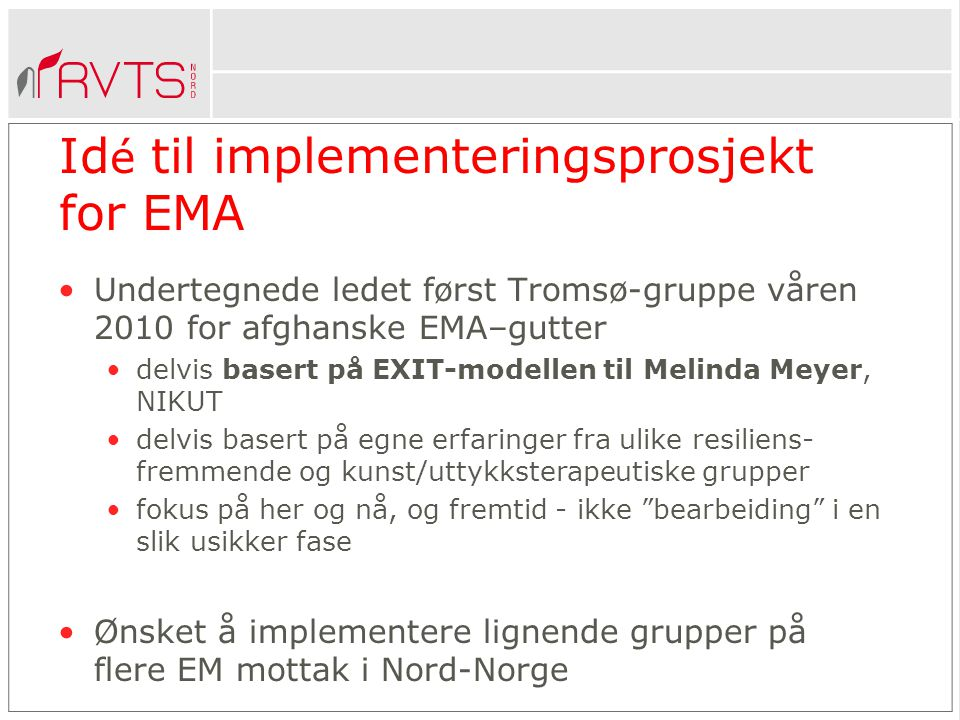Idé til implementeringsprosjekt for EMA