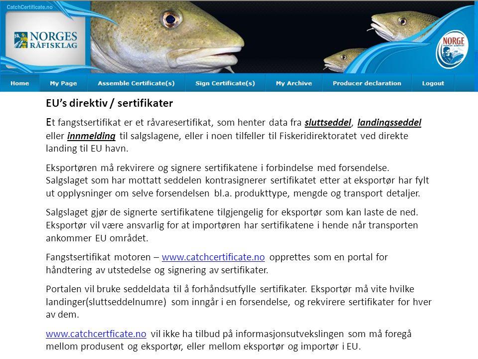 EU's direktiv / sertifikater