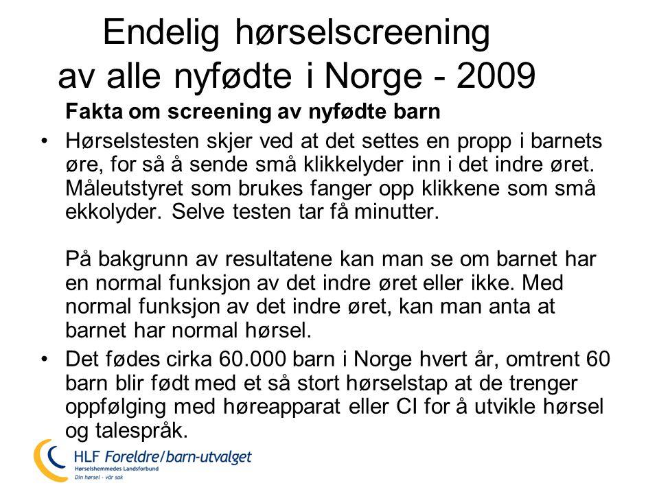 Endelig hørselscreening av alle nyfødte i Norge - 2009