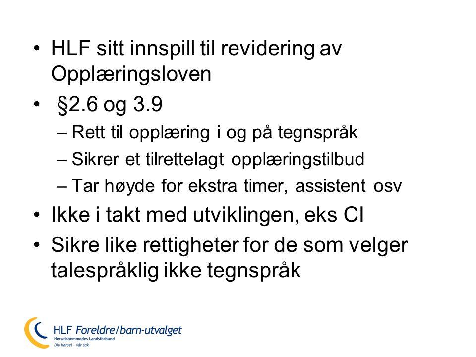 HLF sitt innspill til revidering av Opplæringsloven §2.6 og 3.9