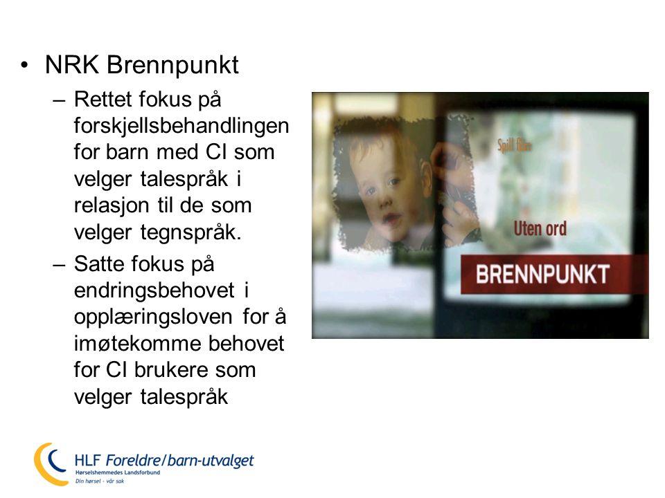 NRK Brennpunkt Rettet fokus på forskjellsbehandlingen for barn med CI som velger talespråk i relasjon til de som velger tegnspråk.