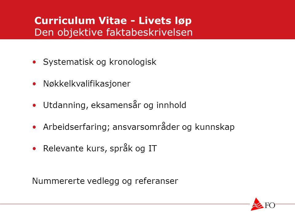 Curriculum Vitae - Livets løp Den objektive faktabeskrivelsen