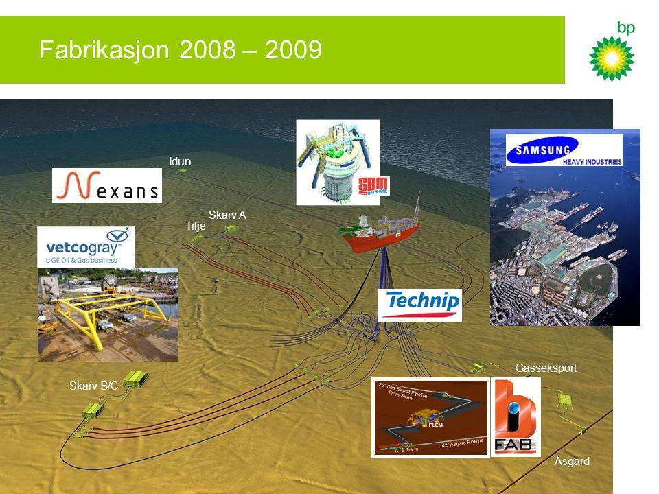Fabrikasjon 2008 – 2009 Idun Skarv A Tilje Gasseksport Skarv B/C