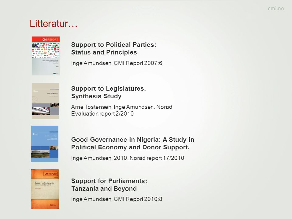 Litteratur… Support to Political Parties: Status and Principles