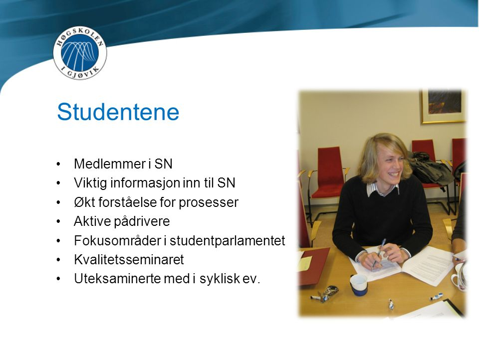 Studentene Medlemmer i SN Viktig informasjon inn til SN