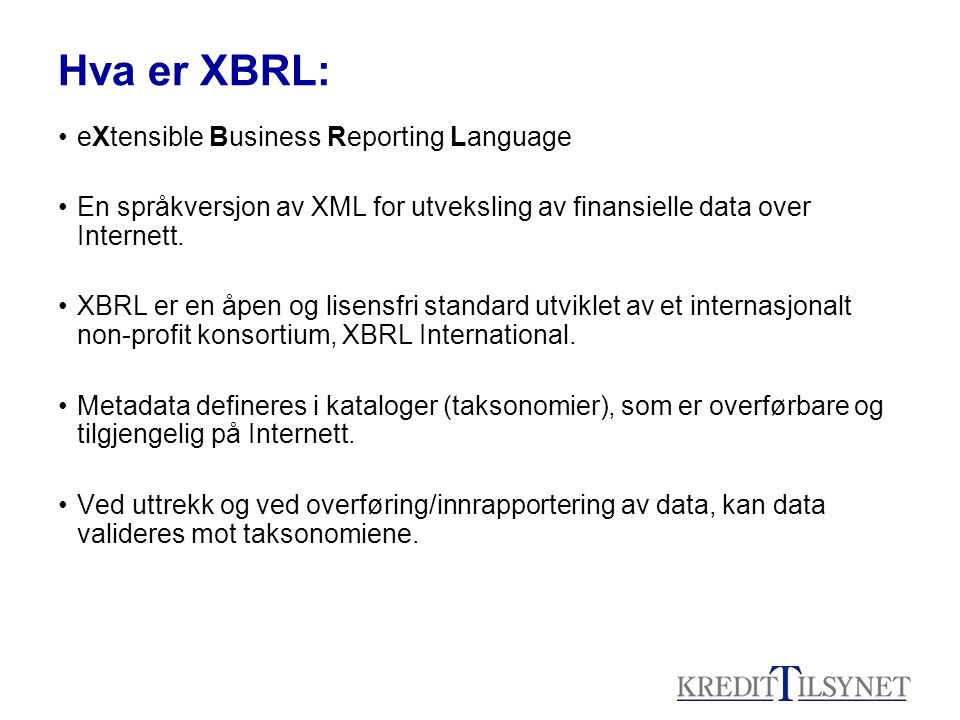 Hva er XBRL: eXtensible Business Reporting Language