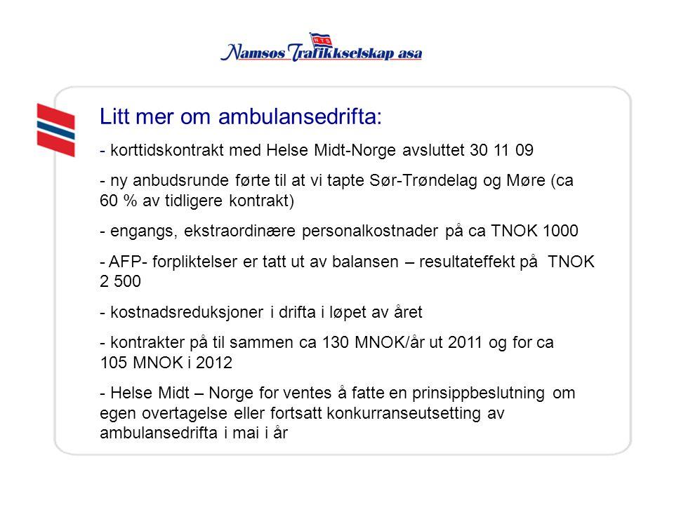 Litt mer om ambulansedrifta: