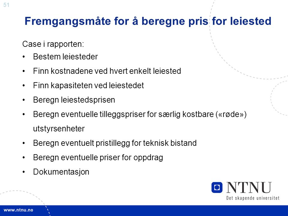 Fremgangsmåte for å beregne pris for leiested