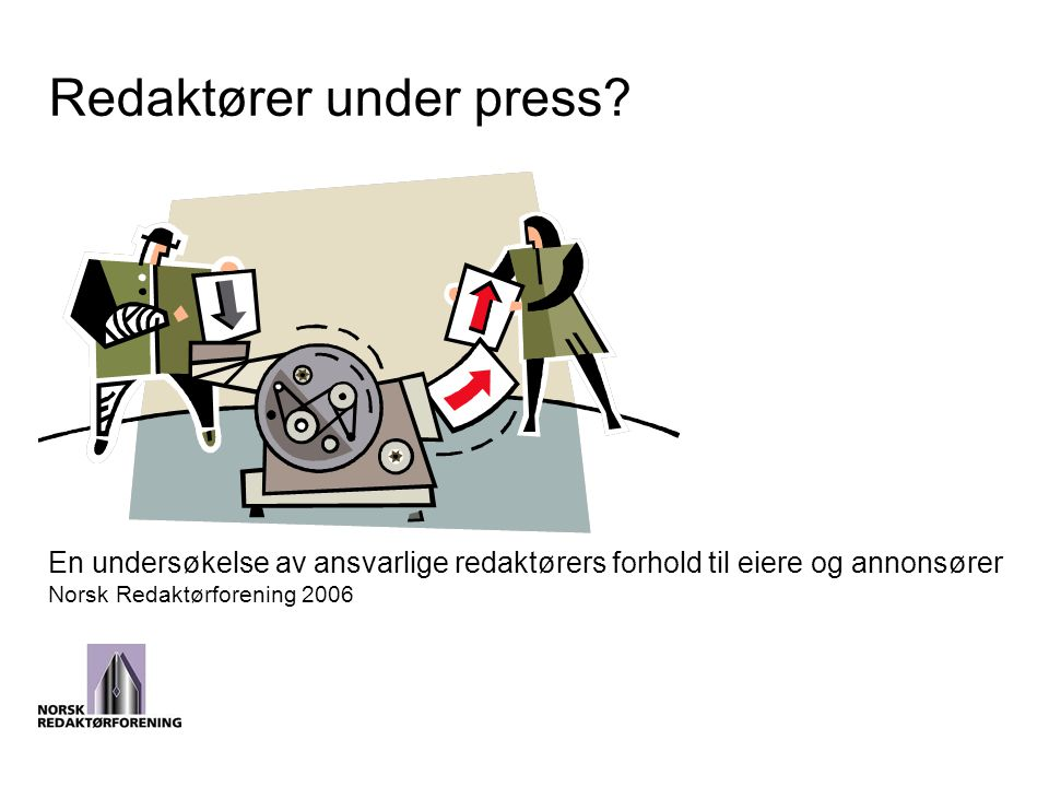 Redaktører under press