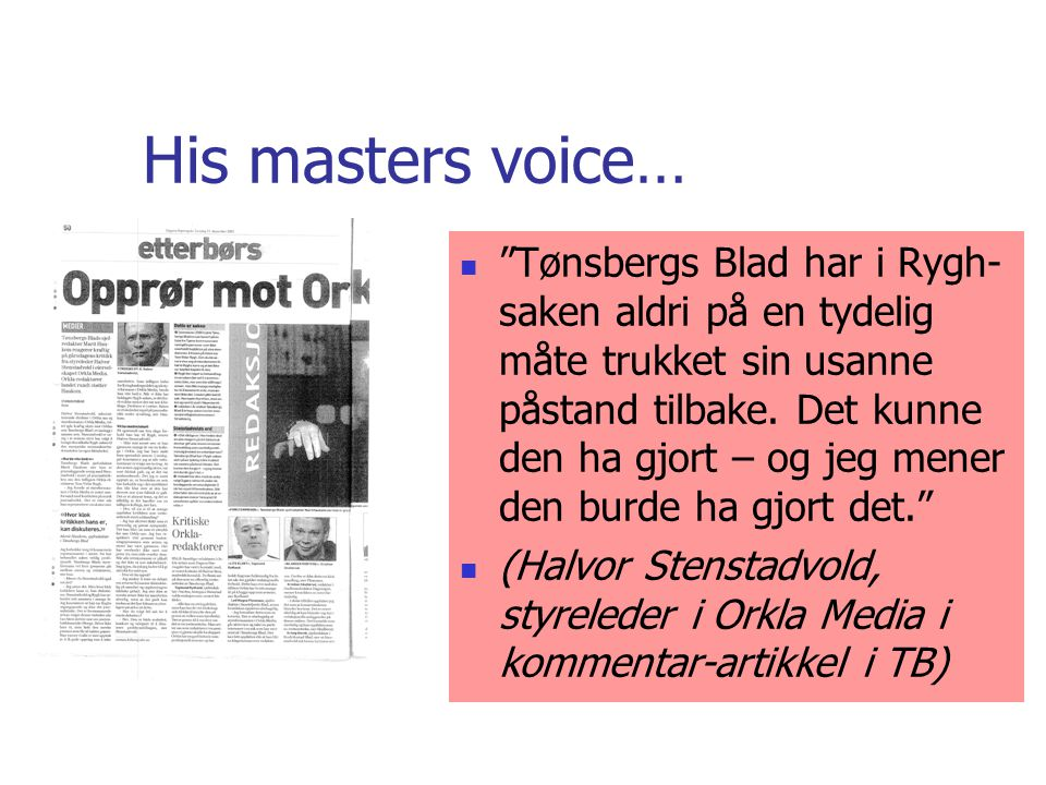 His masters voice…