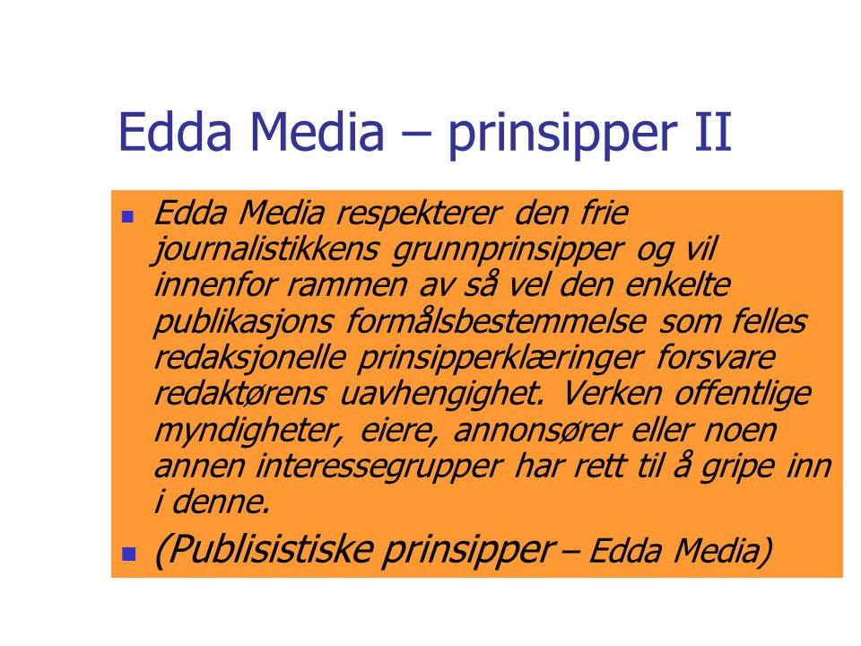 Edda Media – prinsipper II