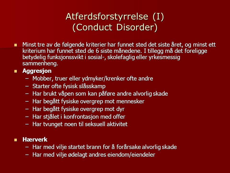 Atferdsforstyrrelse (I) (Conduct Disorder)