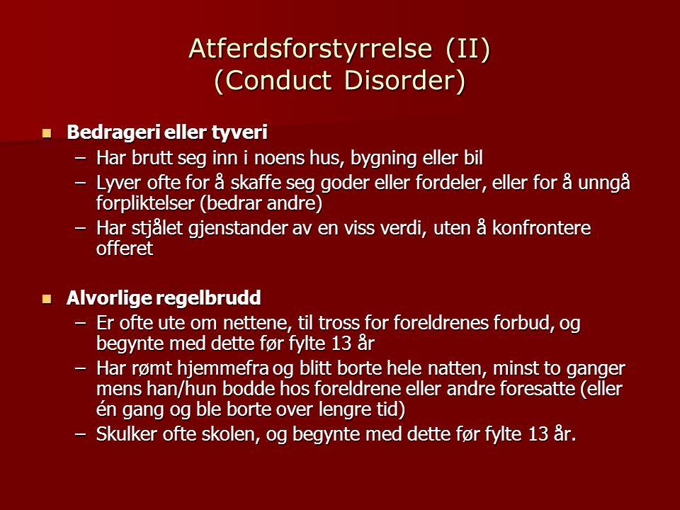 Atferdsforstyrrelse (II) (Conduct Disorder)