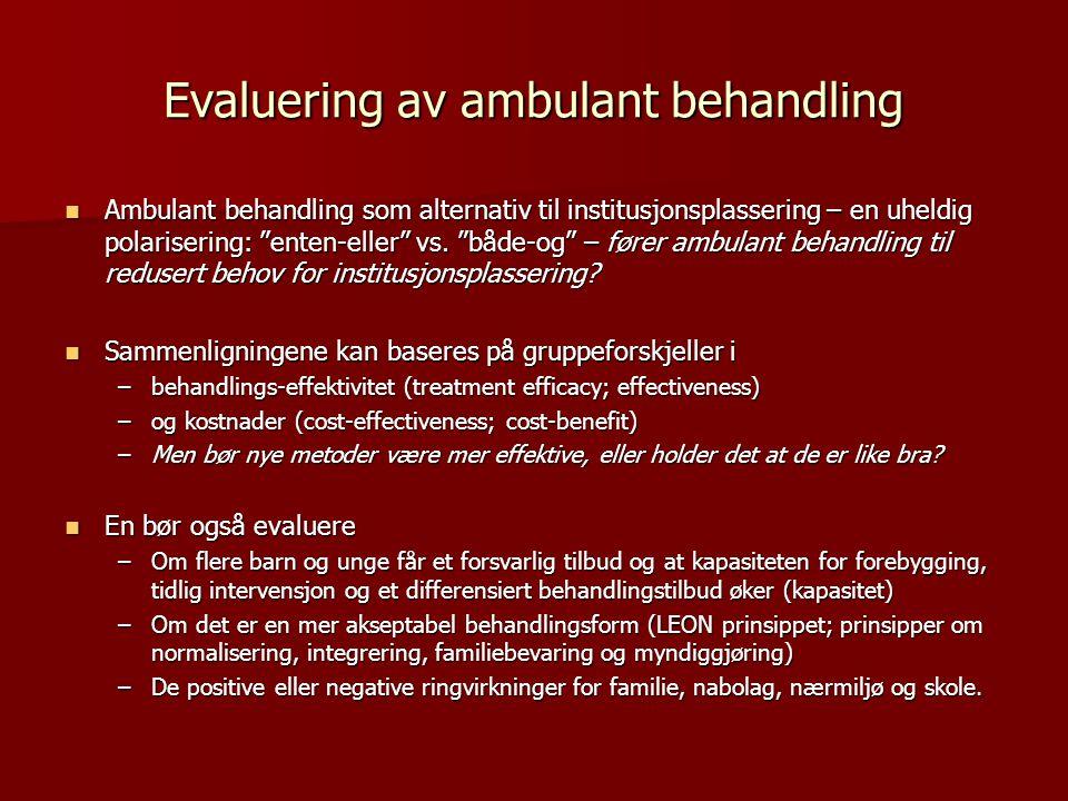 Evaluering av ambulant behandling