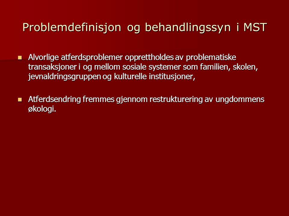 Problemdefinisjon og behandlingssyn i MST