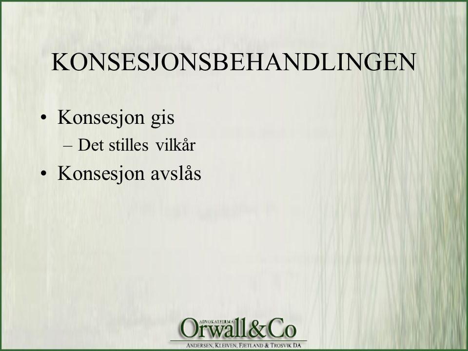 KONSESJONSBEHANDLINGEN
