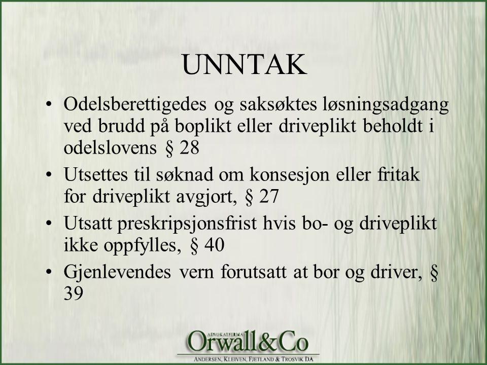 UNNTAK Odelsberettigedes og saksøktes løsningsadgang ved brudd på boplikt eller driveplikt beholdt i odelslovens § 28.