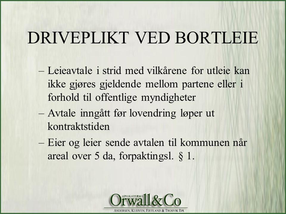 DRIVEPLIKT VED BORTLEIE