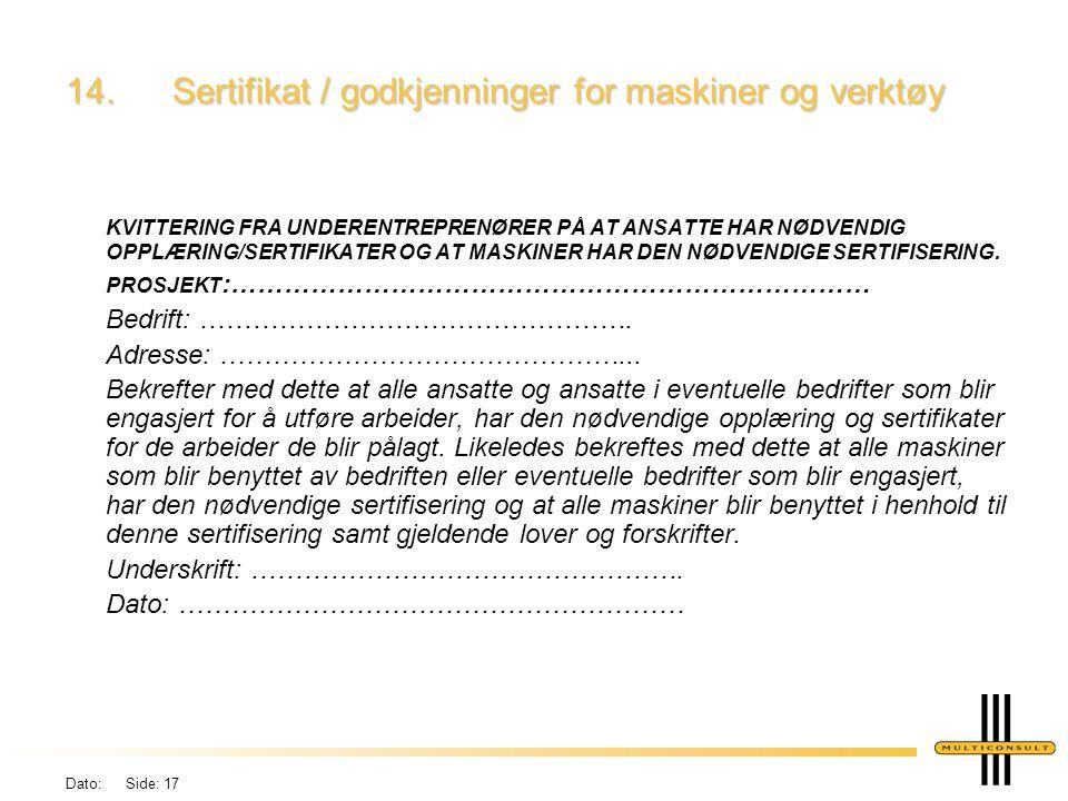 14. Sertifikat / godkjenninger for maskiner og verktøy