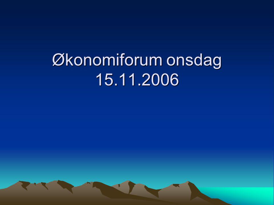 Økonomiforum onsdag 15.11.2006