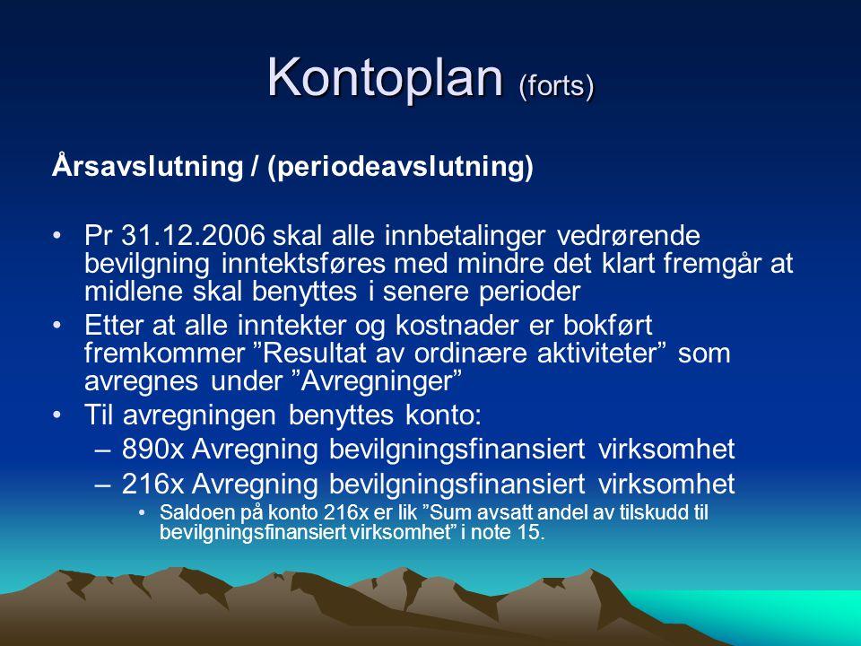 Kontoplan (forts) Årsavslutning / (periodeavslutning)