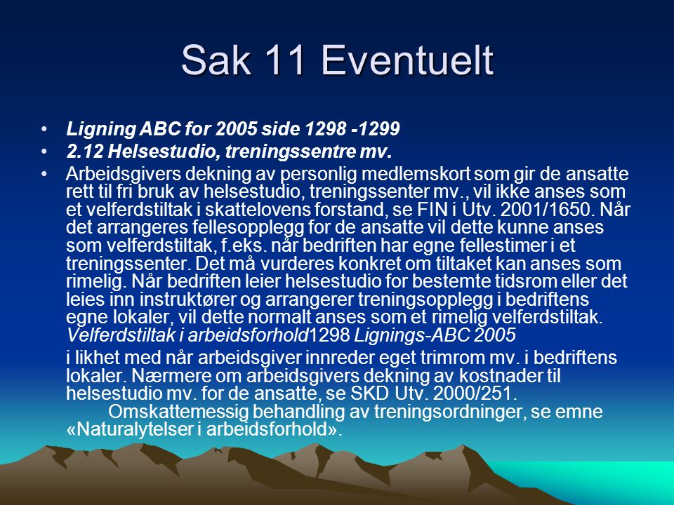Sak 11 Eventuelt Ligning ABC for 2005 side 1298 -1299