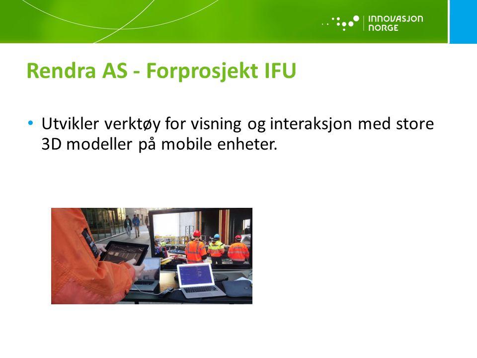 Rendra AS - Forprosjekt IFU